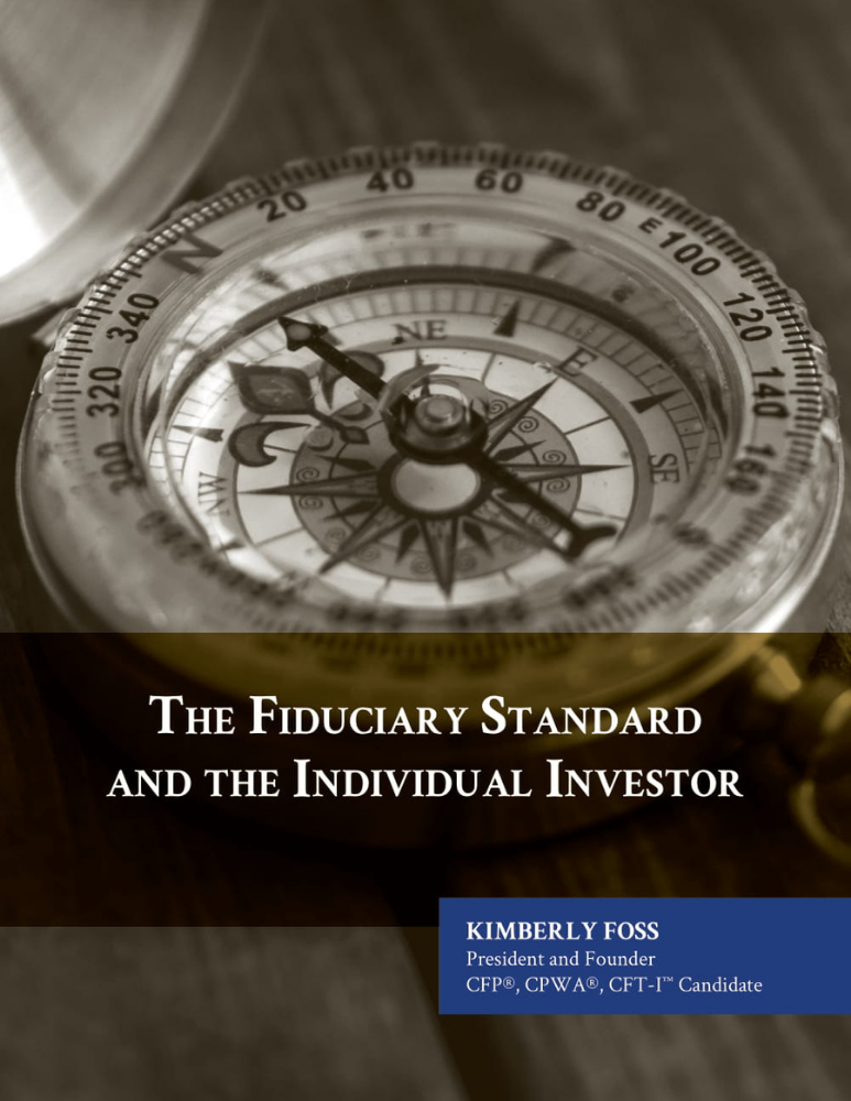 The Fiduciary Standard and the Individual Investor Whitepaper